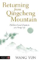 Returning from Qingcheng Mountain:...