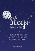 My Sleep Tracker: A Journal to Help...