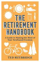 The Retirement Handbook: A Guide to...