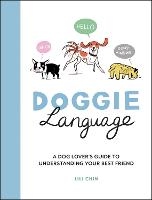 Doggie Language: A Dog Lover's Guide...