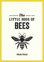 The Little Book of Bees: A Pocket...