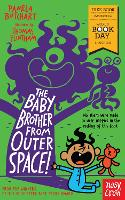 The Baby Brother From Outer Space!...