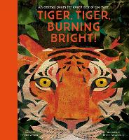 Tiger, Tiger, Burning Bright! - An...
