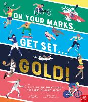 On Your Marks, Get Set, Gold!: A ...