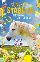 Sunshine Stables: Poppy and the...