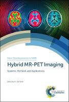 Hybrid MR-PET Imaging: Systems,...