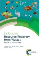 Resource Recovery from Wastes: ...