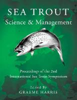 Sea Trout: Science & Management:...