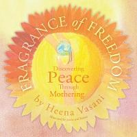 Fragrance of Freedom: Discovering...