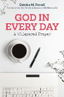 God in Every Day: A Whispered Prayer