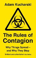 The Rules of Contagion: Why Things...
