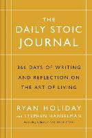 The Daily Stoic Journal: 366 Days of...