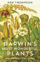 Darwin's Most Wonderful Plants:...