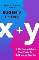 x+y: A Mathematician's Manifesto for...