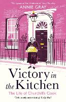 Victory in the Kitchen: The Life of...
