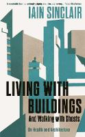 Living with Buildings: And Walking...