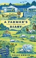 A Farmer's Diary: A Year at High ...