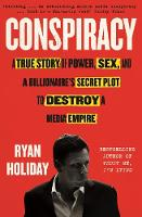 Conspiracy: A True Story of Power,...