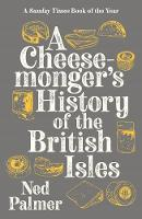 A Cheesemonger's History of The...
