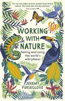 Working with Nature: Saving and Using...
