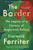 The Border: The Legacy of a Century ...