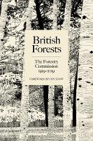 British Forests: The Forestry...