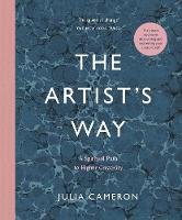 The Artist's Way: A Spiritual Path to...