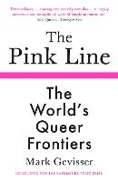 The Pink Line: The World's Queer...