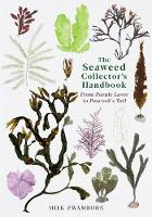The Seaweed Collector's Handbook: ...