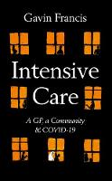 Intensive Care: A GP, a Community &...