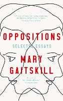 Oppositions: Selected Essays