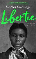 Libertie: A Times Book of the Month...