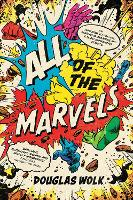 All of the Marvels: Mutants, ...
