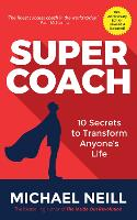 Supercoach: 10 Secrets To Transform...
