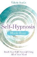 Self-Hypnosis Made Easy: Reach Your...