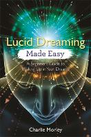 Lucid Dreaming Made Easy: A ...