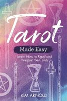 Tarot Made Easy: Learn How to Read ...