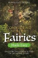 Connecting with the Fairies Made ...
