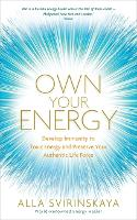 Own Your Energy: Develop Immunity to...