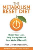 The Metabolism Reset Diet: Repair ...