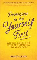 Permission to Put Yourself First:...