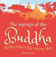 The Sayings of the Buddha: ...
