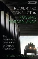 Power and Conflict in Russia's...