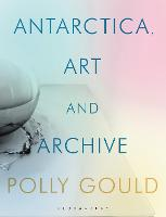 Antarctica, Art and Archive