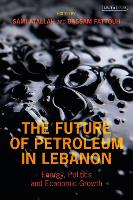 The Future of Petroleum in Lebanon:...