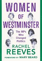 Women of Westminster: The MPs who...