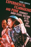 Experimental Filmmaking and Punk:...