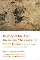 History of the Arab Invasions: The...