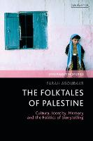 The Folktales of Palestine: Cultural...