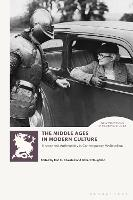 The Middle Ages in Modern Culture:...